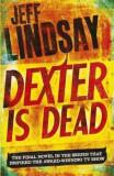 Dexter Is Dead, Paperback, Orion