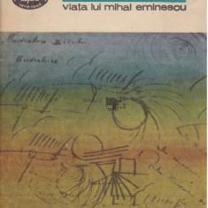 Viata lui Mihai Eminescu  / G. Calinescu BPT 1151