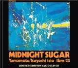 Tsuyoshi Yamamoto Trio - Midnight Sugar ( 1 CD )