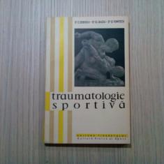 TRAUMATOLOGIE SPORTIVA - C. Dobosiu - 1958, 255 p.; tiraj: 2100 ex., Alta editura