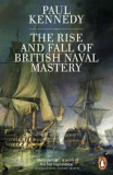 Rise And Fall of British Naval Mastery, Paperback