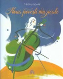 Noua povesti muzicale Noua povesti muzicale - de Tiberiu Soare