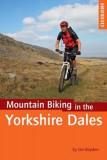 Mountain Biking in the Yorkshire Dales, Paperback