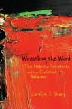 Wrestling the Word, Paperback