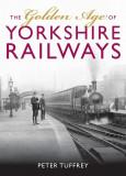 Golden Age of Yorkshire Railways, Hardcover