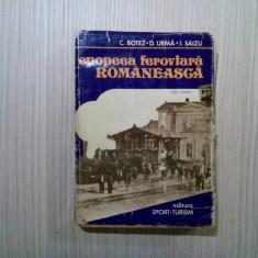 EPOPEEA FEROVIARA ROMANEASCA -  Dem. Urma (autograf) - 977, 447 p., Alta editura