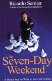 Seven-Day Weekend, Paperback