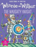 Winnie and Wilbur: The Naughty Knight, Hardcover, Oxford University Press