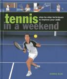 Tennis In A Weekend, Hardcover