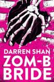 ZOM-B Bride, Paperback