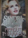 Pierduti In Paradis - Sandra Brown ,417743