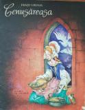 CENUSAREASA - Fratii Grimm Ilustratii Livia Rusz, Fratii Grimm