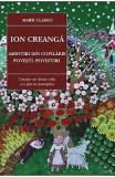 Amintiri din copilarie, Povesti, povestiri Ed. 2017 - Ion Creanga
