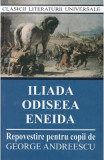 Iliada, Odiseea, Eneida
