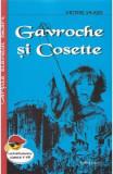 Gavroche si Cosette ed.2018 - Victor Hugo