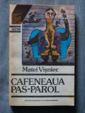 Matei Vișniec - Cafeneaua Pas-Parol (1992)