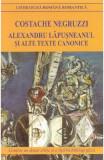 Alexandru Lapusneanul si alte texte canonice ed.2018 - Costache Negruzzi