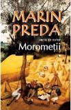 Morometii (2 volume) - Marin Preda, Marin Preda