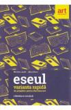 Eseul. Varianta rapida de pregatire pentru BAC - Marilena Lascar, Liliana Paicu
