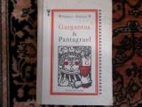 Rabelais - Gargantua si Pantagruel