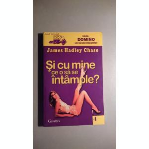 Si cu mine ce o sa se intample ?- J. Hadley Chase-Colectia Domino(Genesis)-Nr. 4