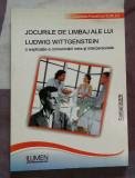 Jocurile de limbaj ale lui Ludwig Wittgenstein / Cosmina Florentina Surlea