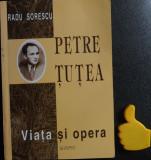 Petre Tutea viata si opera Radu Sorescu