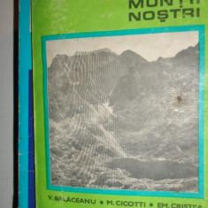 MUNTII FAGARAS COLECTIA MUNTII NOSTRI NR.1 CU HARTA