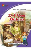 D-l Goe. Bubico - Ion Luca Caragiale