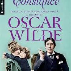 Franny Moyle - Constance tragica si scandaloasa viata a doamnei Oscar Wilde