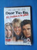 FILM COLECTIE DOAR TU SI EU/DVD, Romana