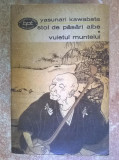 Yasunari Kawabata - Stol de pasari albe * Vuietul muntelui