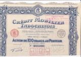 Credit Mobilier Indochinois - Saigon  actiune 100 franci 1930 INDOCHINA bancar, Europa