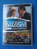 FILM DE COLECTIE/ULTIMA NOAPTE DE DRAGOSTE-DVD, Romana