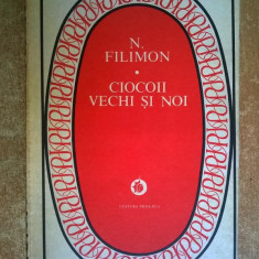Nicolae Filimon – Ciocoii vechi si noi