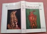 Un Mileniu de Arta La Dunarea De Jos  (400 - 1400) - Razvan Theodorescu