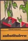 Edgar Wallace - Substituirea, Alta editura