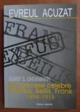 Evreul acuzat: trei procese antisemite : Dreyfus, Beilis, Frank : 1894-1915
