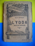 HOPCT LYDDA NUVELE ROMANE -DUILIU ZAMFIRESCU -EDITURA LEON ALCALAY 189..-250 PAG, Duiliu Zamfirescu