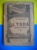 HOPCT LYDDA NUVELE ROMANE -DUILIU ZAMFIRESCU -EDITURA LEON ALCALAY 189..-250 PAG