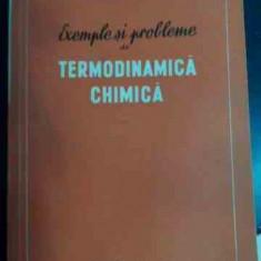 Exemple Si Probleme De Termodinamica Chimica - M. H. Karapetiant ,540903