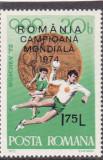 ROMANIA 1974  LP 846 ROMANIA-CAMPIOANA MONDIALA SUPRATIPAR   MNH