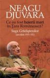 Neagu Djuvara - Ce au fost boierii mari in Tara Romaneasca?