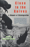 Close to the Knives: A Memoir of Disintegration, Paperback