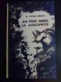 Am Fost Medic La Auschwitz - Nyiszli Miklos ,541354