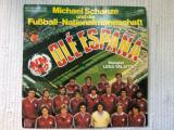 Ole espana michael schanze fussball fotbal wm 1982 disc vinyl lp muzica pop, VINIL, ariola