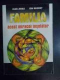 Familia, Acest Miracol Inselator - Ioan Jinga, Ion Negret ,540884