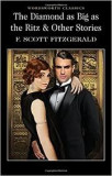 F. Scott Fitzgerald - The Diamond as Big as the Ritz and other Stories
