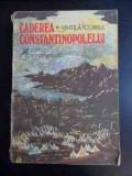 Caderea Constantinopolului - Vintila Corbul ,542788