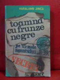 Toamna Cu Frunze Negre - Haralamb Zinca ,540128